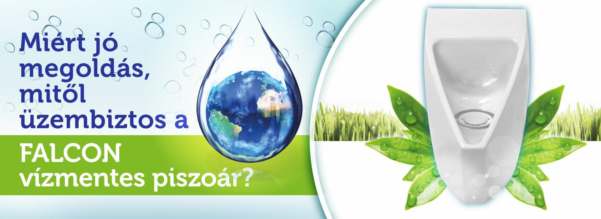 FALCON üzembiztos környezettudatos költséghatékony vízmentes piszoár