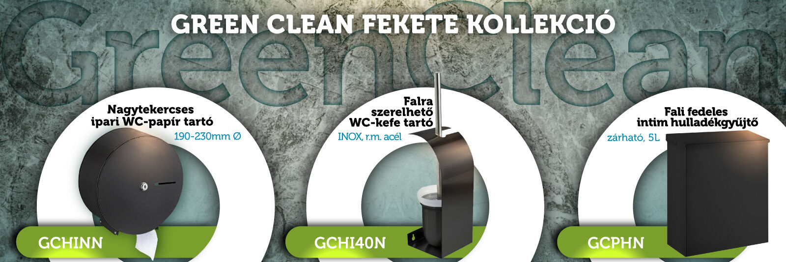 Green Clean fekete termékcsoport